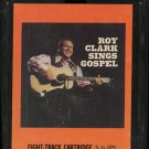 ROY CLARK--SINGS GOSPEL 8-Track Tape