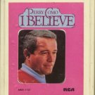 PERRY COMO--I BELIEVE 8-Track Tape
