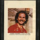 TOMMY COOMES--LOVE IS THE KEY 8-Track Tape