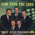 THE COURIERS--SING UNTO THE LORD Vinyl LP