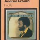 ANDRAE CROUCH--FINALLY Cassette Tape (UK)