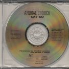 "ANDRAE CROUCH--""""SAY SO"""" Compact Disc (CD)"
