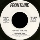 "CRUMBACHER--""""WAITING FOR YOU"""" (3:58)/""""RELEASE ME"""" (4:27) 45 RPM 7"""" Vinyl"