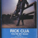 RICK CUA--YOU'RE MY ROAD Cassette Tape