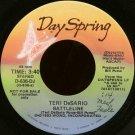 """TERI DESARIO--""""""""BATTLELINE"""""""" (3:40) (STEREO/MONO) 45 RPM 7"""""""" Vinyl"""