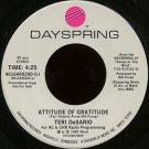 """TERI DESARIO--""""""""ATTITUDE OF GRATITUDE"""""""" (4:25)/""""""""VOICES IN THE WIND"""""""" (4:25) 45 RPM 7"""""""" Vinyl"""
