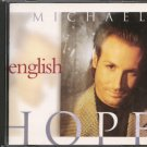 MICHAEL ENGLISH--HOPE Compact Disc (CD)