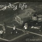 EVERY DAY LIFE--DISGRUNTLED Cassette Tape
