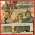 THE BILL GAITHER TRIO--THANKS FOR THE SUNSHINE Vinyl LP