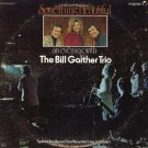 THE BILL GAITHER TRIO--SOMETHING BEAUTIFUL: AN EVENING WITH THE BILL GAITHER TRIO Vinyl LP