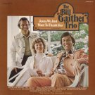 THE BILL GAITHER TRIO--JESUS, WE JUST WANT TO THANK YOU Vinyl LP
