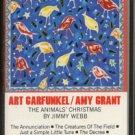 ART GARFUNKEL/AMY GRANT--THE ANIMALS' CHRISTMAS BY JIMMY WEBB Cassette Tape