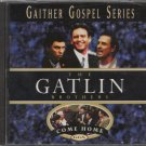 THE GATLIN BROTHERS--COME HOME Compact Disc (CD)