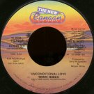 "TERRI GIBBS--""""UNCONDITIONAL LOVE"""" (3:04) (BOTH SIDES STEREO) 45 RPM 7"""" Vinyl"