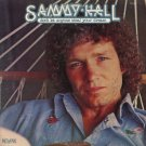 SAMMY HALL--DON'T LET ANYONE STEAL YOUR DREAM Vinyl LP