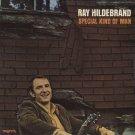 RAY HILDEBRAND--SPECIAL KIND OF MAN 1973 Vinyl LP (Sealed!)