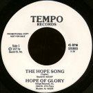 "HOPE OF GLORY--""""THE HOPE SONG"""" (3:26)/""""HOMESPUN HARMONY"""" (3:14) 45 RPM 7"""" Vinyl"