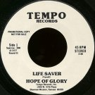 "HOPE OF GLORY--""""LIFESAVER"""" (3:06)/""""TELL MY PEOPLE"""" (5:10) 45 RPM 7"""" Vinyl"
