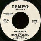 "HOPE OF GLORY--""""LIFESAVER"""" (3:06)/""""TELL MY PEOPLE"""" (5:10) 45 RPM 7"""" Vinyl"