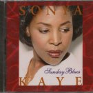 SONYA KAYE--SUNDAY BLUES Compact Disc (CD)