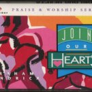 GRAHAM KENDRICK--JOIN OUR HEARTS Cassette Tape