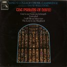 KING'S COLLEGE CHOIR CAMBRIDGE--THE PSALMS OF DAVID Vinyl LP (UK)