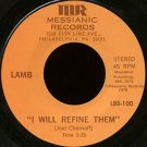 "LAMB--""""I WILL REFINE THEM"""" (3:35)/""""RIVERS OF BABYLON"""" (3:59) 45 RPM 7"""" Vinyl"