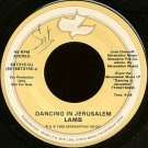 "LAMB--""""DANCING IN JERUSALEM"""" (4:09) (BOTH SIDES STEREO) 45 RPM 7"""" Vinyl"