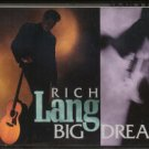 RICH LANG--BIG DREAM Cassette Tape