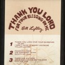 BILL LIGHTSEY--THANK YOU LORD FOR YOUR BLESSING ON ME 8-Track Tape