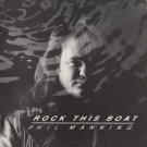 PHIL MANNING--ROCK THIS BOAT Vinyl LP (CANADA)