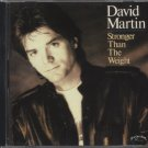 DAVID MARTIN--STRONGER THAN THE WEIGHT Compact Disc (CD) (Sealed)