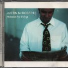 JUSTIN MCROBERTS--REASON FOR LIVING Compact Disc (CD)
