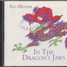 KEN MEDEMA--IN THE DRAGON'S JAWS Compact Disc (CD)