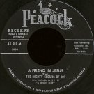"THE MIGHTY CLOUDS OF JOY--""""A FRIEND IN JESUS"""" (2:33)/""""TWO WINGS"""" (2:17) 45 RPM 7"""" Vinyl"