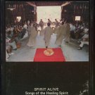 THE MONKS OF WESTON PRIORY--SPIRIT ALIVE: SONGS OF THE HEALING SPIRIT 8-Track Tape