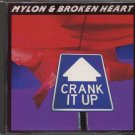 MYLON & BROKEN HEART--CRANK IT UP Compact Disc (CD) (214 Records Issue)