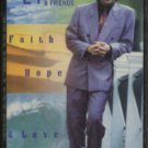 MYLON LEFEVRE & FRIENDS--FAITH, HOPE & LOVE Cassette Tape