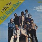 OAK RIDGE BOYS--I KNOW Vinyl LP