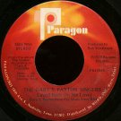 "THE GARY S. PAXTON SINGERS--""""LAYED BACK (IN HIS LOVE)"""" (3:55)/""""EARTH, OUR ISLAND HOME"""" (4:20) 45"