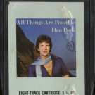 DAN PEEK--ALL THINGS ARE POSSIBLE 8-Track Tape