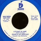 "PEOPLE OF DESTINY (VOCALIST: SUE MCCAULEY)--""""I STAND IN AWE"""" (4:47) (BOTH SIDES STEREO) 45 RPM 7"""""