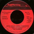 "THE RAMBOS--""""HERE TODAY, GONE TOMORROW"""" (3:04)/""""BEHOLD THE LAMB"""" (4:27) 45 RPM 7"""" Vinyl"