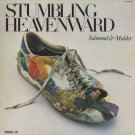 SALMOND & MULDER--STUMBLING HEAVENWARD Vinyl LP (CANADA)
