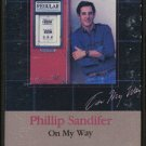 PHILLIP SANDIFER--ON MY WAY Cassette Tape (CANADA)