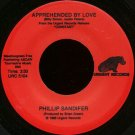 "PHILLIP SANDIFER--""""APPREHENDED BY LOVE"""" (3:50) (BOTH SIDES SAME) 45 RPM 7"""" Vinyl"