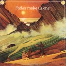 SCRIPTURE IN SONG--FATHER MAKE US ONE Vinyl LP
