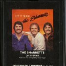 THE SHARRETTS--LET IT SHINE 8-Track Tape