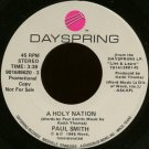 "PAUL SMITH--""""A HOLY NATION"""" (3:39) (BOTH SIDES STEREO) 45 RPM 7"""" Vinyl"