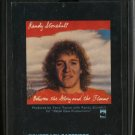 RANDY STONEHILL--BETWEEN THE GLORY AND THE FLAME 8-Track Tape